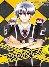 Looking For A Better Boyfriend!